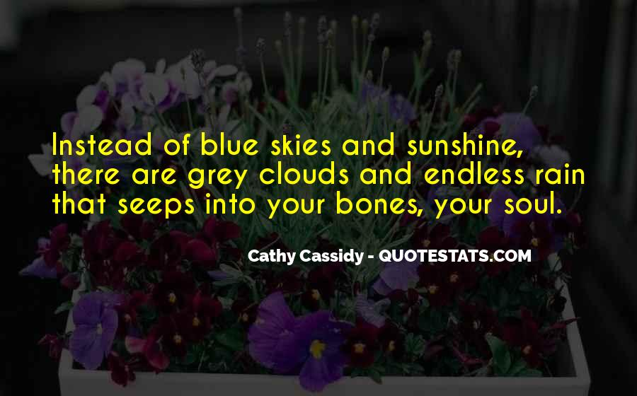 Quotes About Blue Skies And Sunshine #1020266