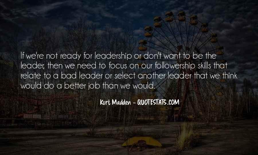 Quotes About Leadership And Followership #1060348