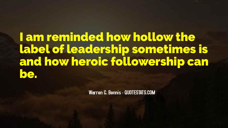 Quotes About Leadership And Followership #1102385