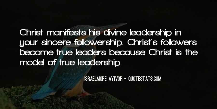 Quotes About Leadership And Followership #1210928