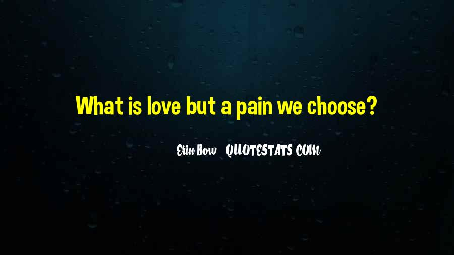 Quotes About Love Is Pain #139320