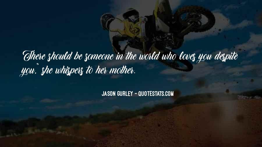 Quotes About Mother Mother #10183