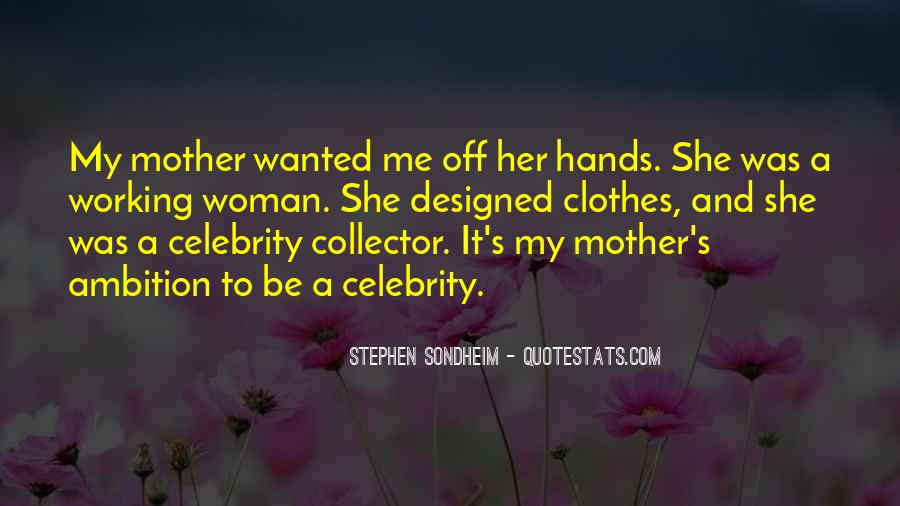 Quotes About Mother Mother #2322