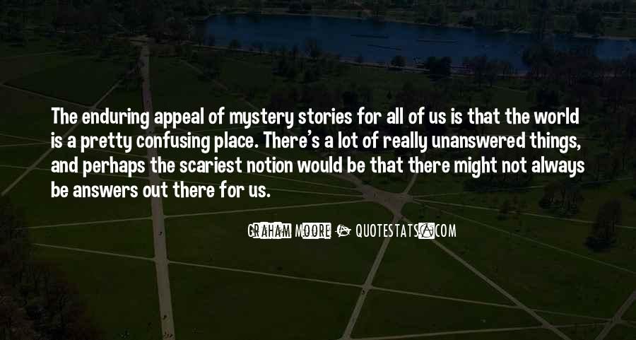 Quotes About Mystery Stories #1280995