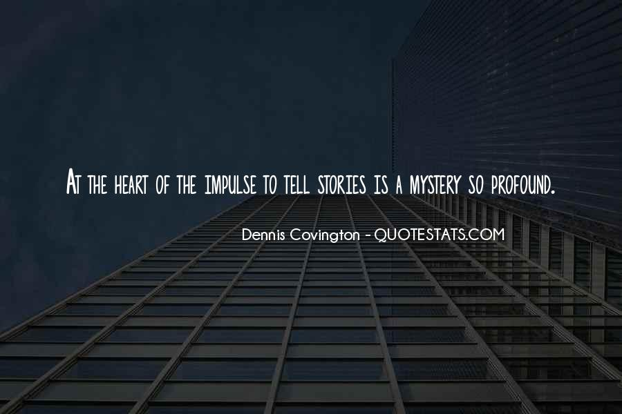 Quotes About Mystery Stories #846131