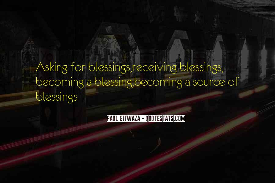 Quotes About Receiving A Blessing #121953