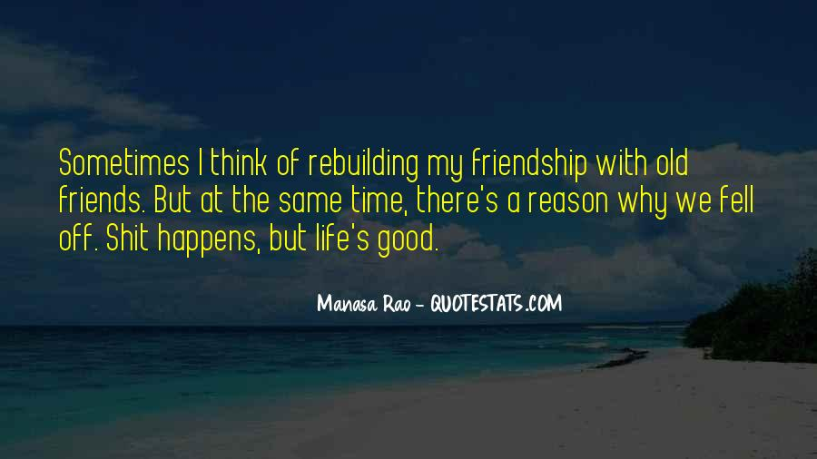 Quotes About Rebuilding Life #489776