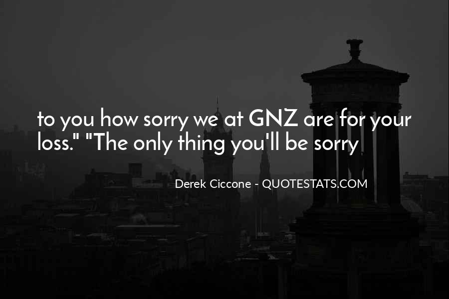 Quotes About Sorry For Your Loss #1352691