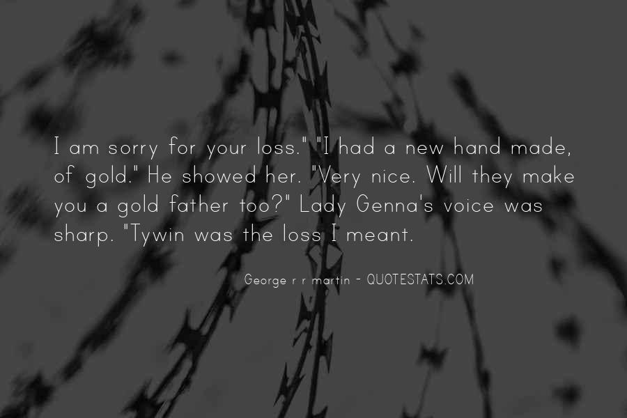 Quotes About Sorry For Your Loss #1847933