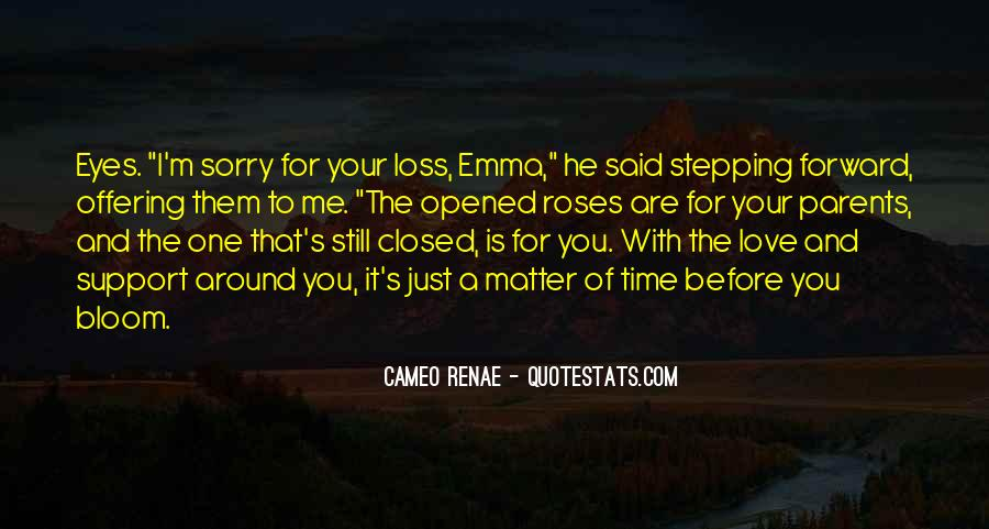 Quotes About Sorry For Your Loss #261138