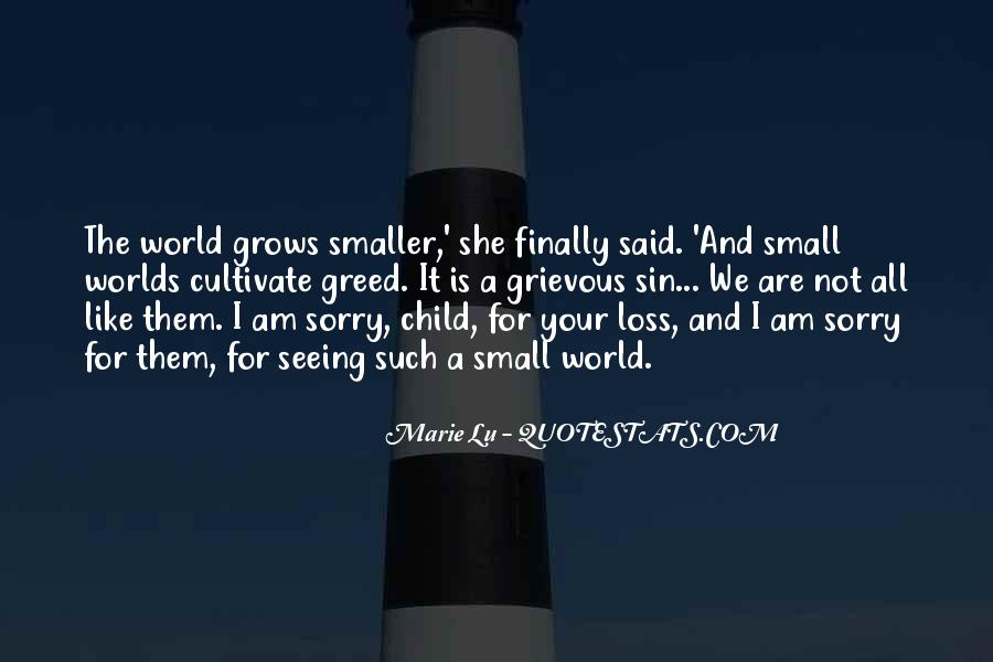 Quotes About Sorry For Your Loss #734821