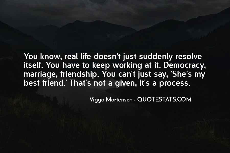 Quotes About A Real Best Friend #1806454