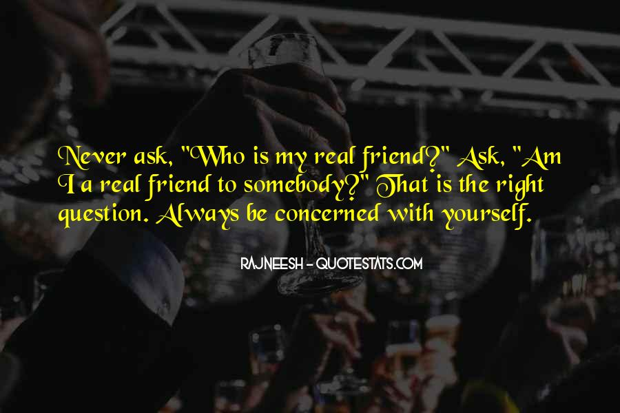 Quotes About A Real Best Friend #379287