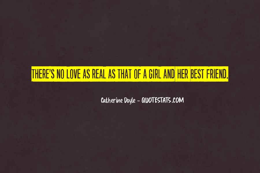 Quotes About A Real Best Friend #937283