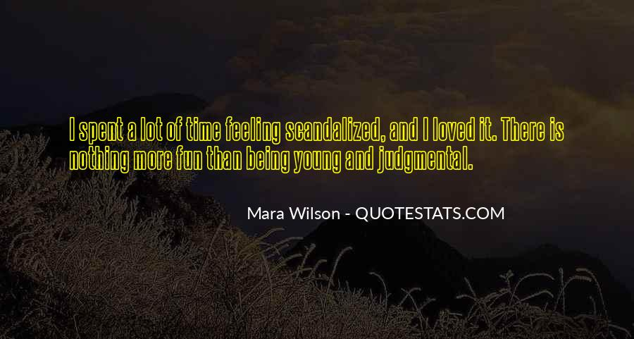Quotes About Being Young And Having Fun #1045380