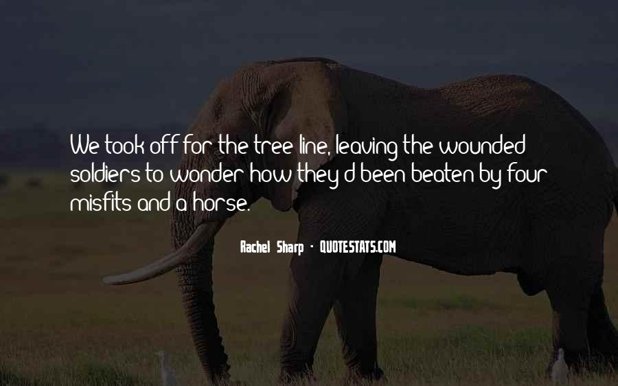 Quotes About Tree Line #1605025