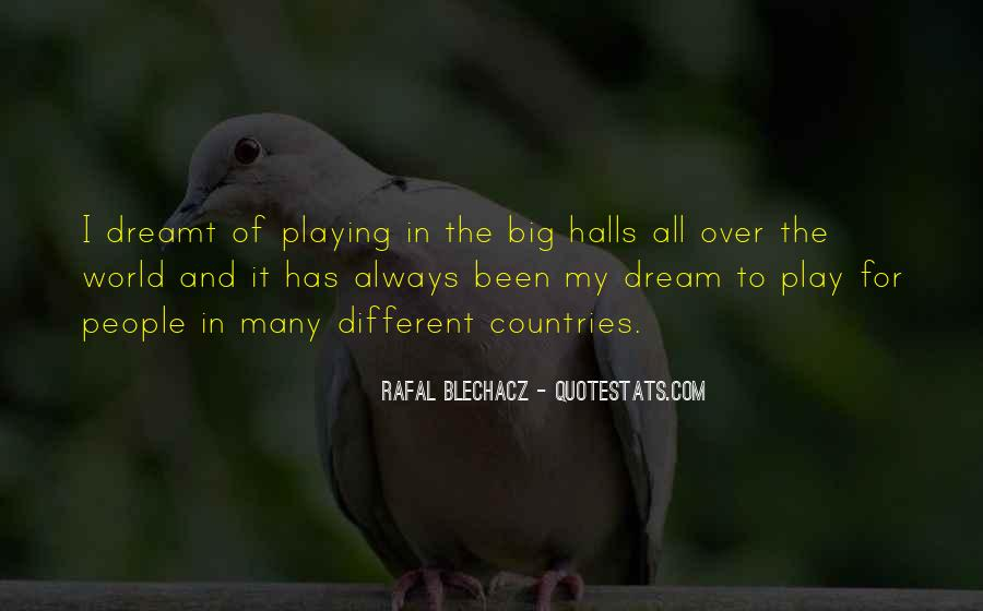 Quotes About My Big Dream #1114275