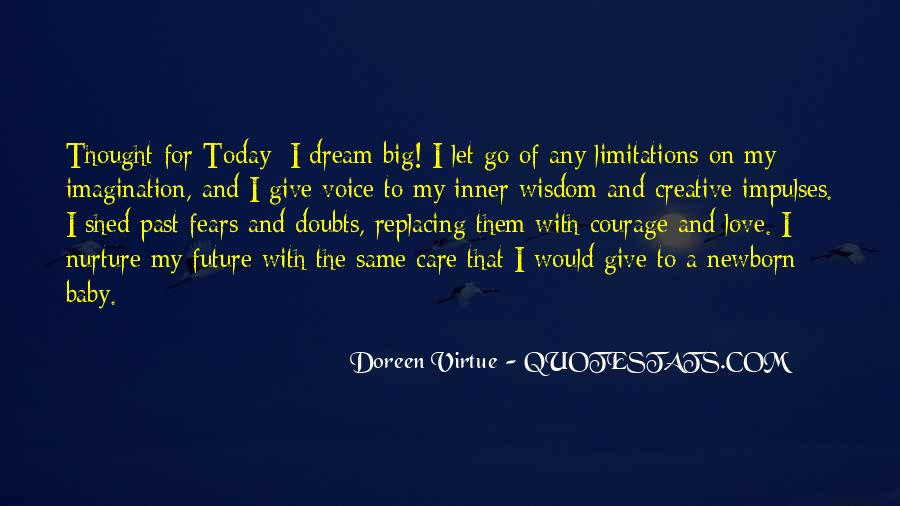 Quotes About My Big Dream #1221595