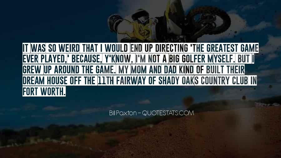 Quotes About My Big Dream #1319048