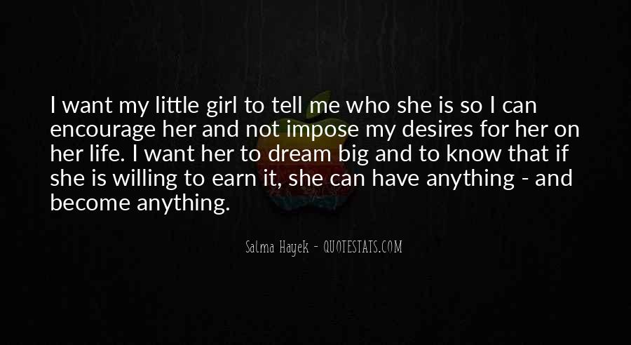 Quotes About My Big Dream #1577932