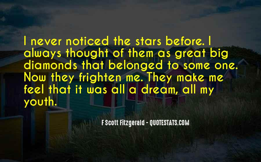 Quotes About My Big Dream #1619443