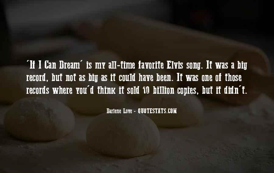 Quotes About My Big Dream #1627602