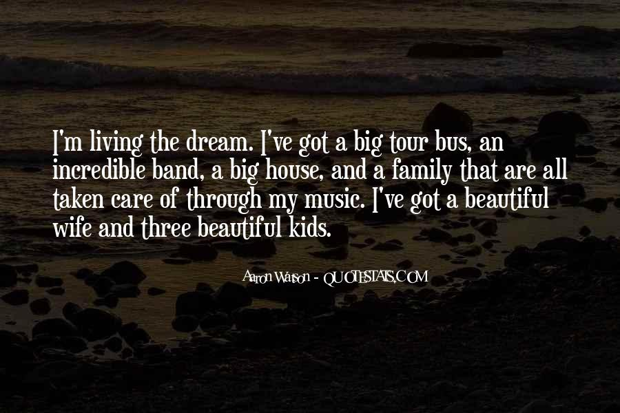 Quotes About My Big Dream #167202