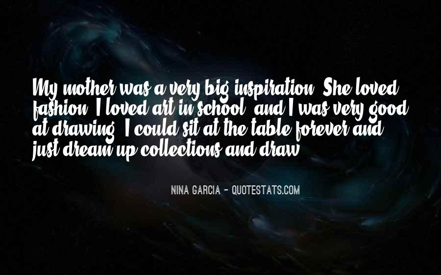 Quotes About My Big Dream #229894