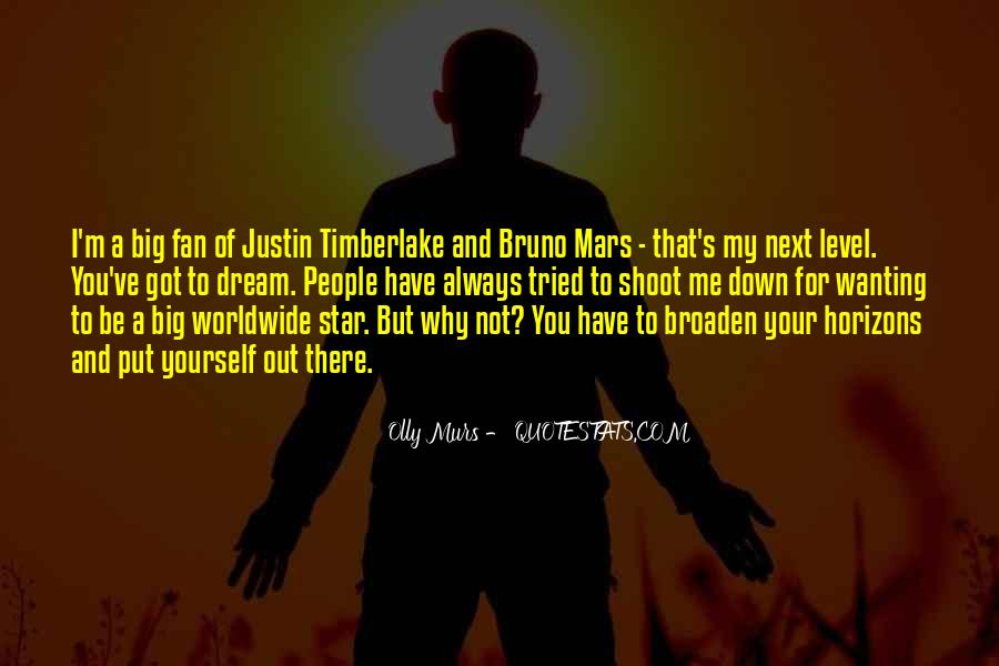 Quotes About My Big Dream #281387