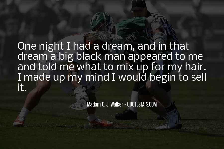 Quotes About My Big Dream #339762