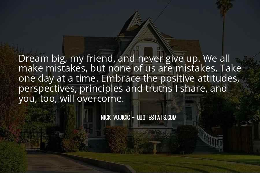 Quotes About My Big Dream #380220