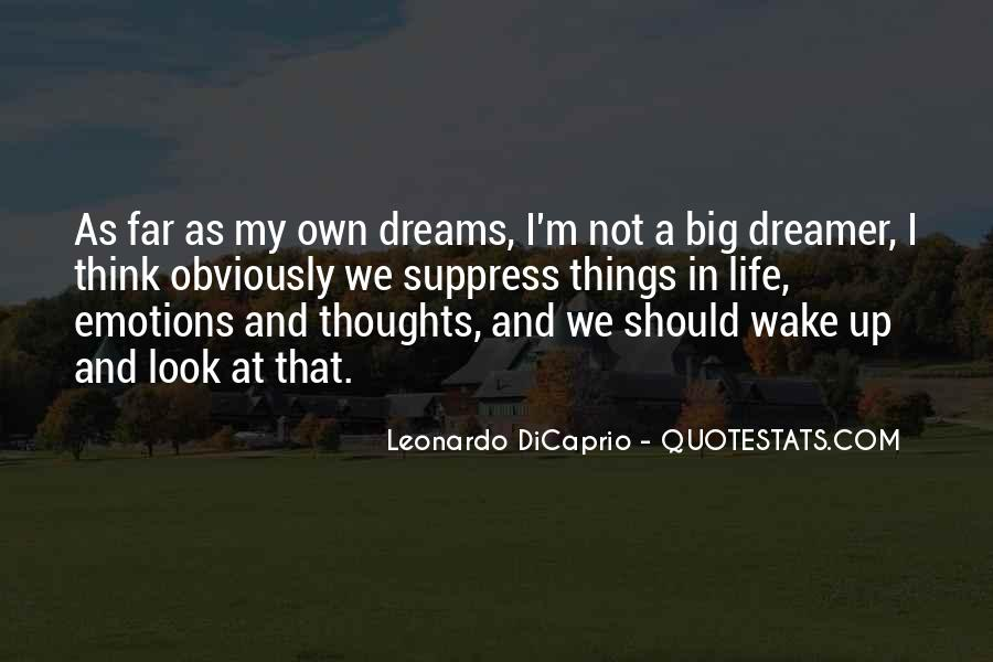 Quotes About My Big Dream #387614