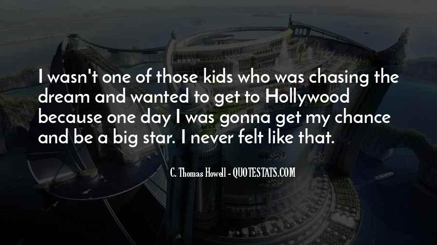 Quotes About My Big Dream #413818