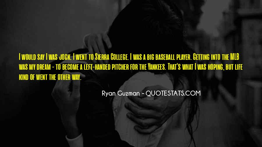 Quotes About My Big Dream #474205