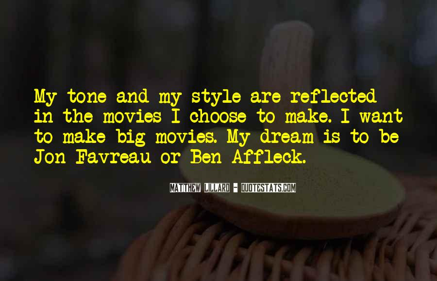 Quotes About My Big Dream #493463