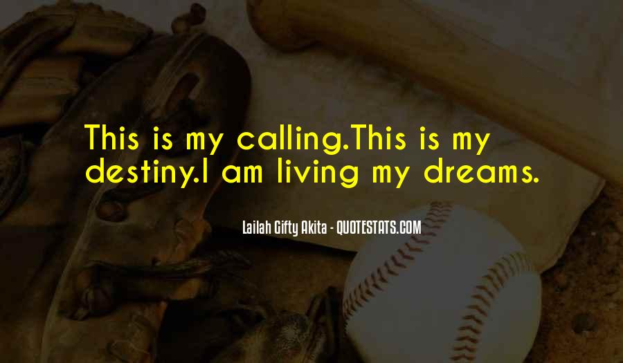 Quotes About My Big Dream #505787
