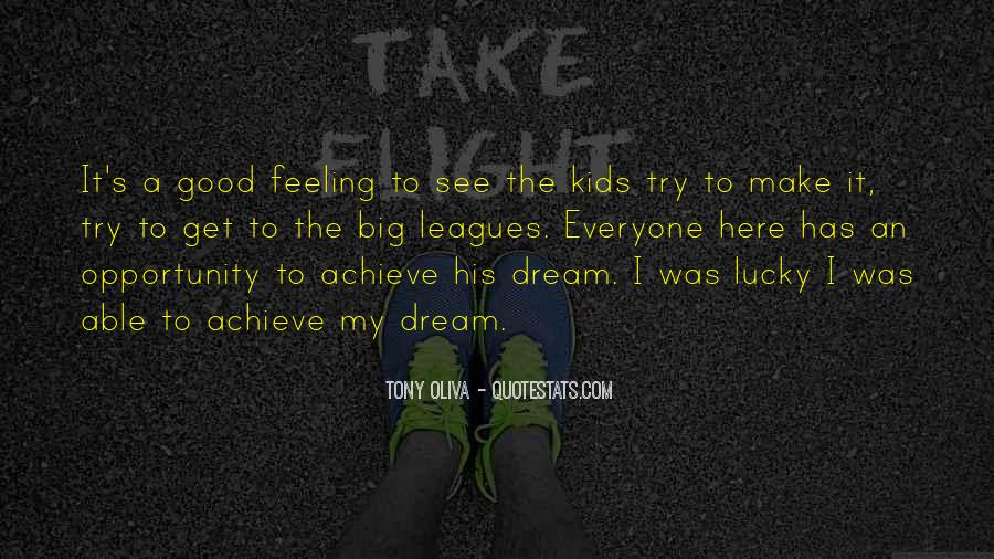 Quotes About My Big Dream #733641