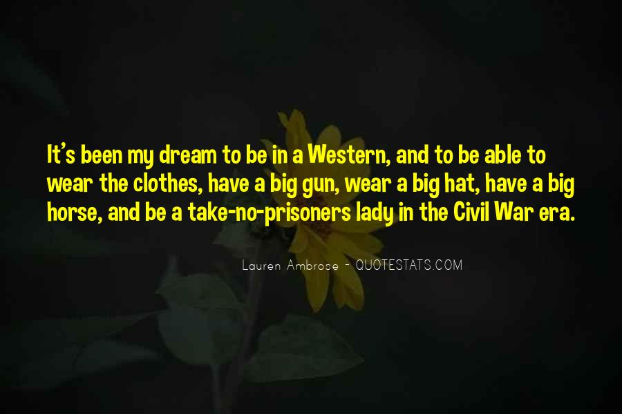 Quotes About My Big Dream #906453