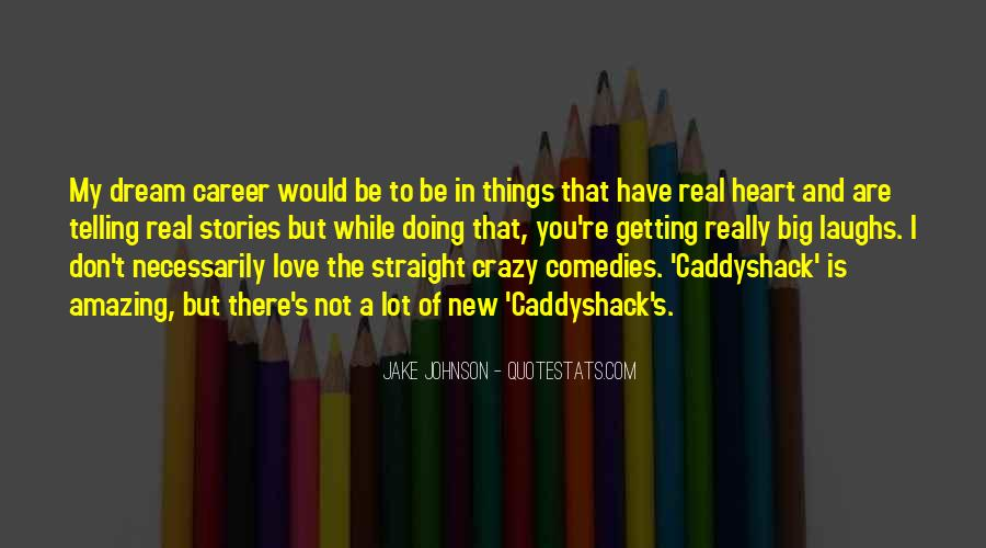 Quotes About My Big Dream #922825