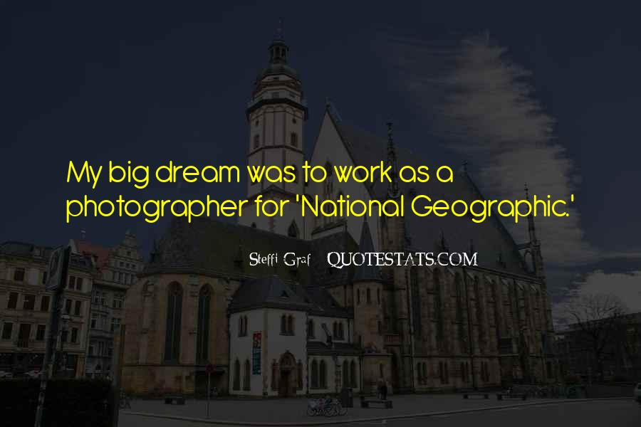 Quotes About My Big Dream #945479