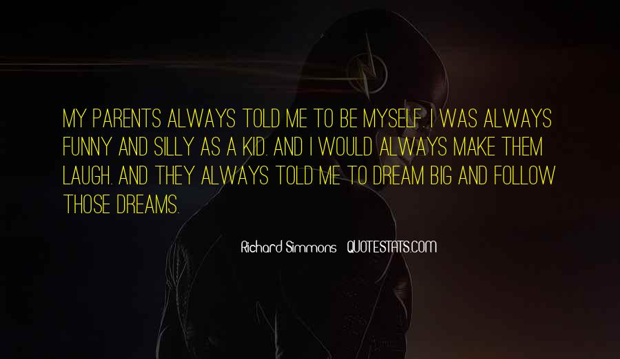 Quotes About My Big Dream #966805