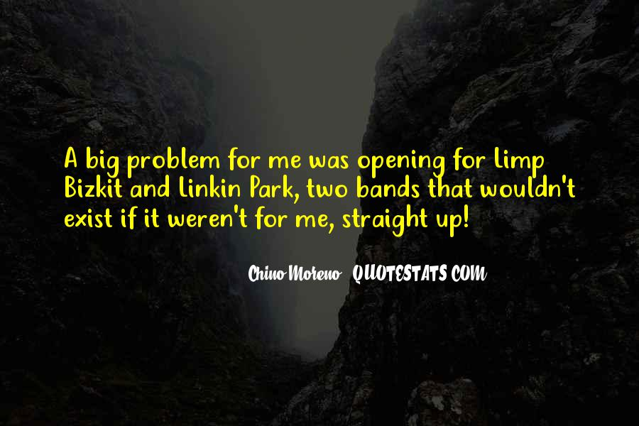 Quotes About Opening Yourself Up To Someone #14758