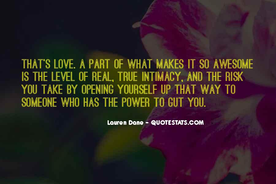 Quotes About Opening Yourself Up To Someone #750596