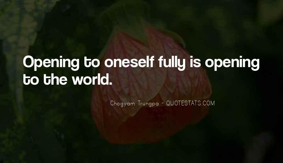 Quotes About Opening Yourself Up To Someone #9735