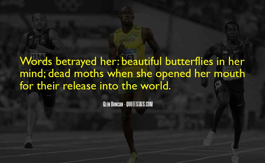 Quotes About Moths And Butterflies #1565307