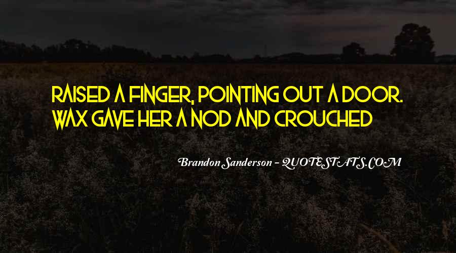 Quotes About Pointing The Finger At Others #126425