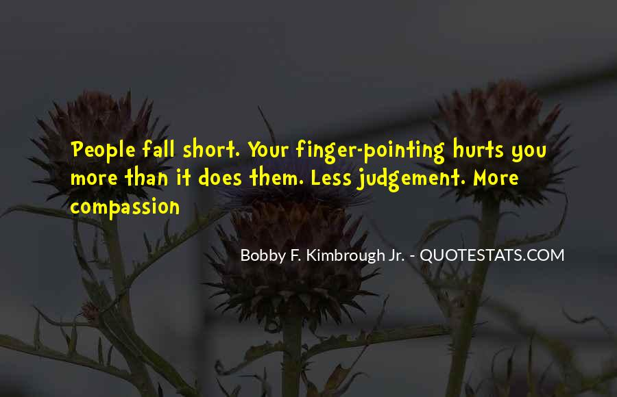 Quotes About Pointing The Finger At Others #424523