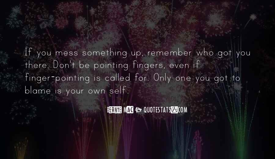 Quotes About Pointing The Finger At Others #679260
