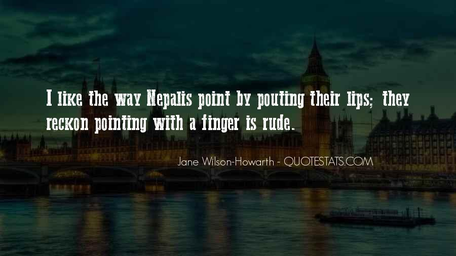 Quotes About Pointing The Finger At Others #680746
