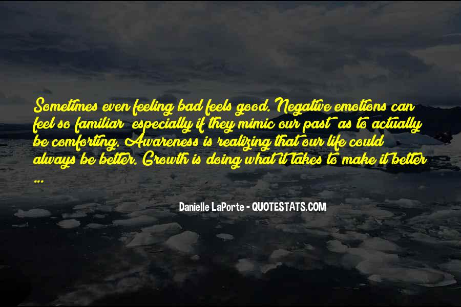 Quotes About Realizing Someone Is Bad For You #340256